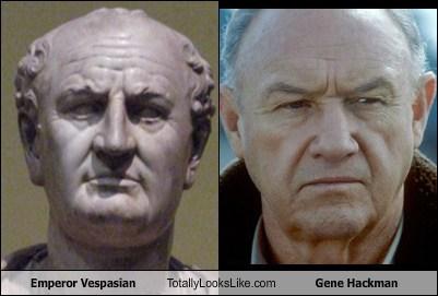actor,celeb,emperor vespasian,funny,gene hackman,TLL