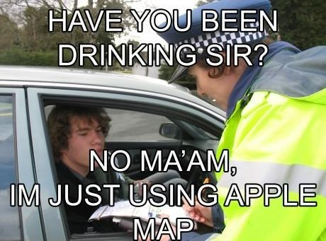 apple map,carry on,drinking,ios 6