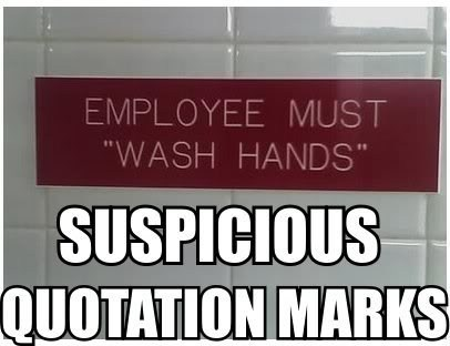 employees must wash hands suspicious quotation marks wash hands