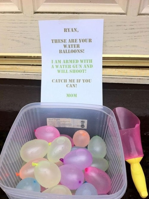 note from mom,water balloons