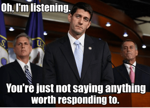 john boehner,judging,listening,paul ryan,reassuring,responding,worth it