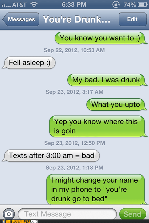 drunk,iPhones,late night texting,true story