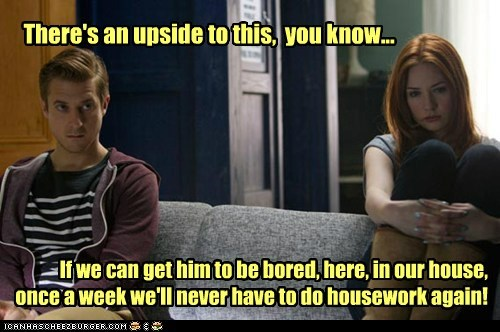 rory williams,housework,karen gillan,upside,doctor who,bored,amy pond,arthur darvill