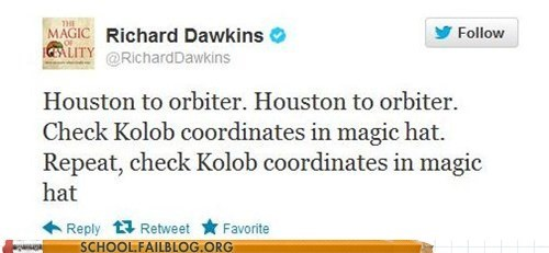 houston,kolob,richard dawkins,space