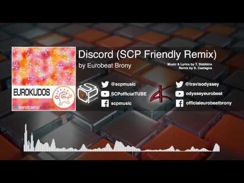 DISCORD - SCP- Music Friendly Remix - My Little Brony - my