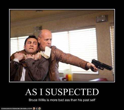 actor bruce willis demotivational funny Joseph Gordon-Levitt looper - 6613213440