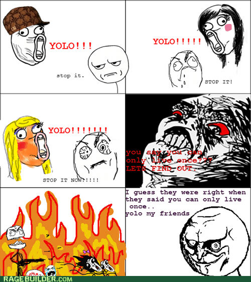 raisin rage,yes,YES.,yolo