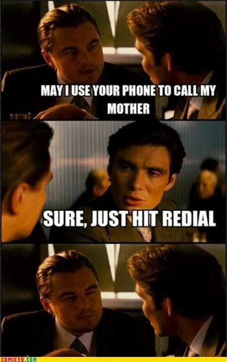 Inception,redail,your mom jokes