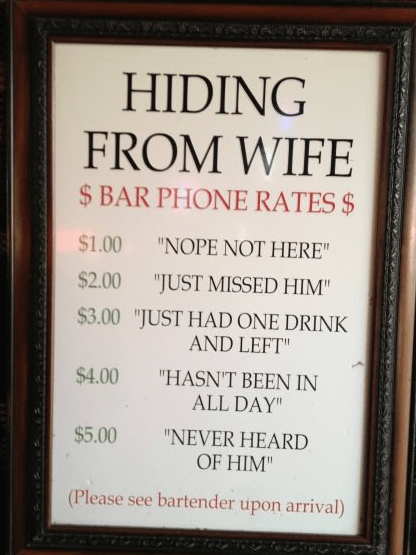 bars,bartender,good service,hiding from wife,men