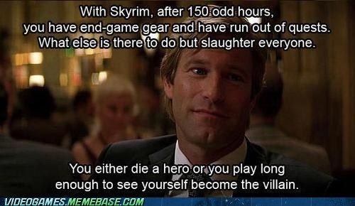 batman,nothing left to do,Skyrim