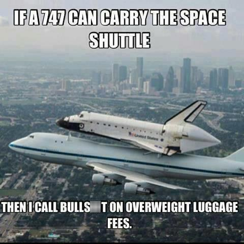 747 air travel airlines bag fees nickel and dime space shuttle - 6613845248