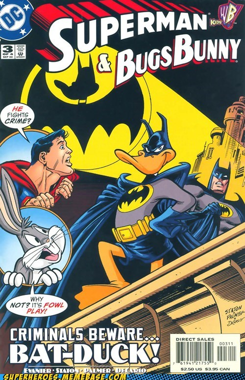 batman,bugs bunny,daffy duck,superman,wtf