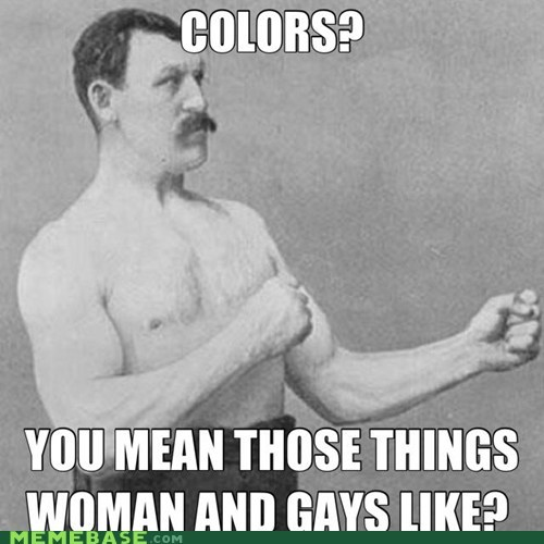 colors,overly manly man,women