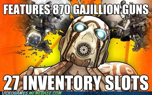 borderlands 2,inventory,inventory suxxorz,so many guns