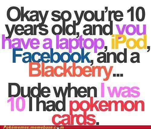 blackberry,facebook,nowadays,pokemon cards