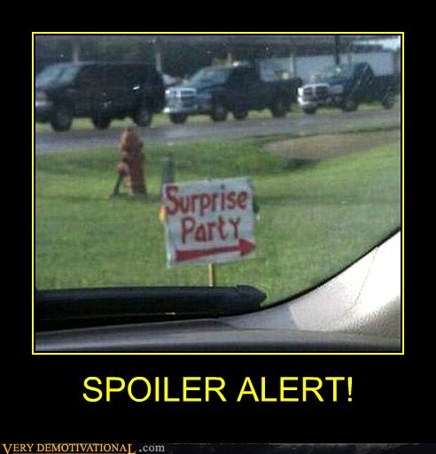 spoiler,surprise,Party,sign