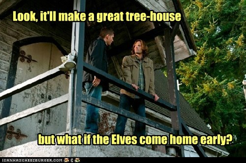 tree house,elves,come home,sam winchester,dean winchester,Jared Padalecki,Supernatural,jensen ackles