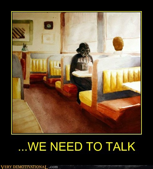 darth vader,diner,need to talk,sadness