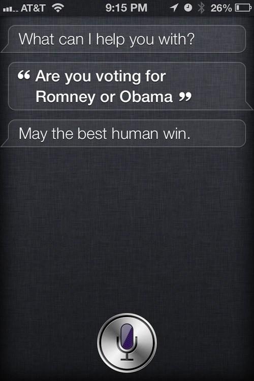 may the best human win,obama,politics,Romney,siri