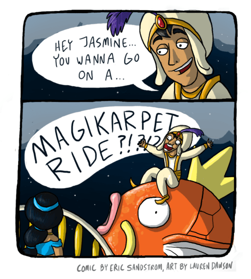 aladdin,disney,homophone,literalism,magic carpet,magikarp,Pokémon