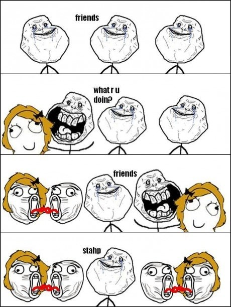 forever alone relationships stahp - 6619207168