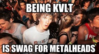 kvlt metalheads swag - 6619451648