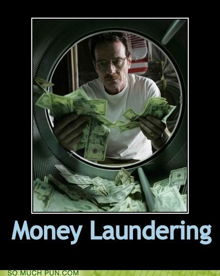breaking bad,double meaning,laundering,literalism,money,money laundering