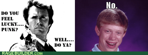 luck,bad luck brian,dirty harry