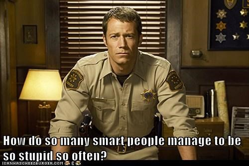 eureka,Colin Ferguson,sheriff jack carter,stupid,smart people,often,question