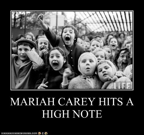 MARIAH CAREY HITS A HIGH NOTE
