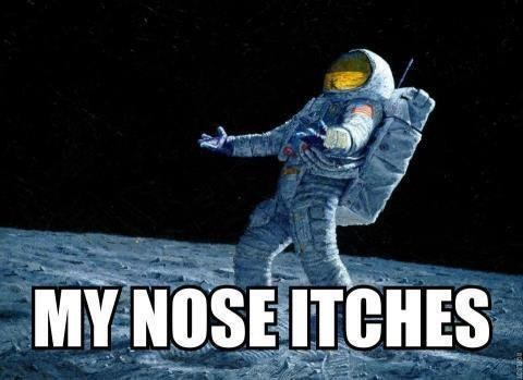moonwalk,my nose itches,space,space helmet