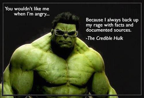 angry,credible hulk,documented sources,facts,hulk