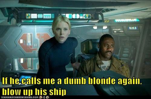 prometheus charlize theron Idris Elba dumb blonde ship Aliens - 6622268928