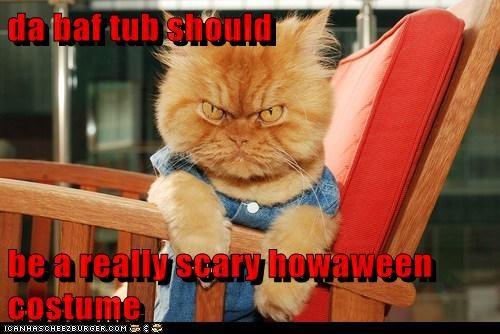 da baf tub should  be a really scary howaween costume