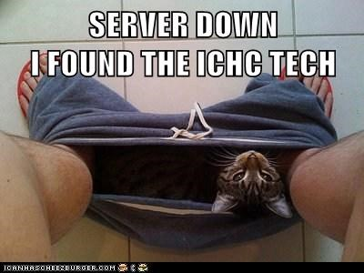 SERVER DOWN I FOUND THE ICHC TECH