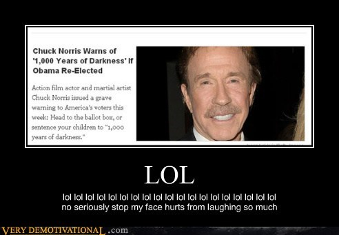 chuck norris lol politics ridiculous - 6626172416