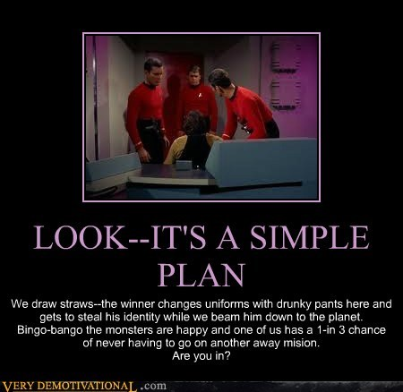 plan drunk Captain Kirk Star Trek