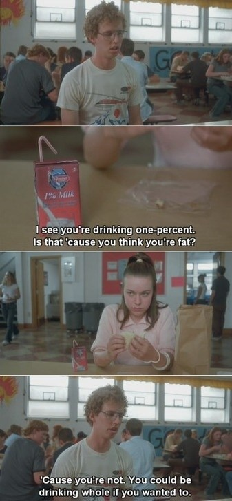 fat,hit on,milk,Movie,napoleon dynamite
