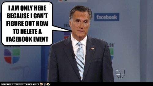 Mitt Romney facebook event bored delete cant-figure-it-out