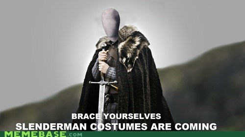 brace yourselves,costume,hallowmeme,slenderman