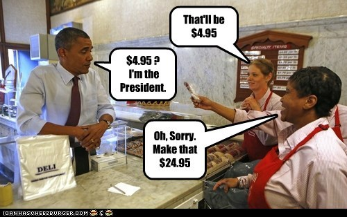 money barack obama president sorry expensive - 6630640128