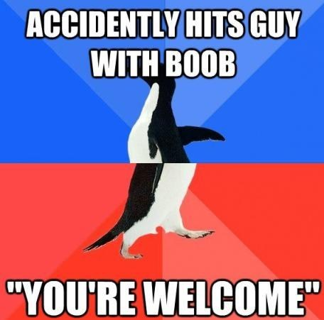 accidentally breasts socially awkward awesome penguin youre-welcome
