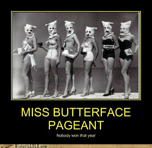 bags,beauty pageant,bodies,butterface
