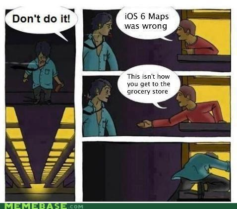 google,groceries,ios6,like i love you,Maps,suicide,they-dont-love-you,wait