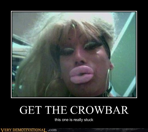 crowbar,eww,lips,stuck