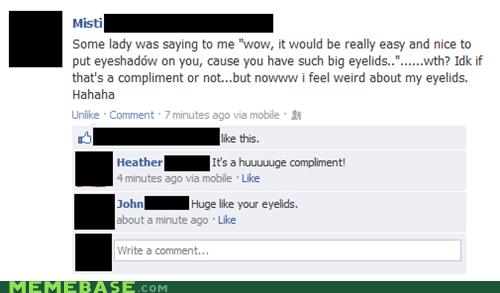 compliment eyelids facebook huge - 6635078144