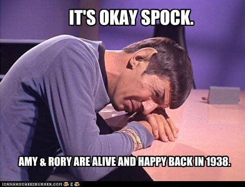 rory williams,its-okay,Spock,doctor who,Leonard Nimoy,Star Trek,alive,amy pond,crying