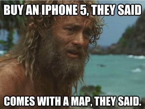 apple castaway ios6 Maps tom hanks