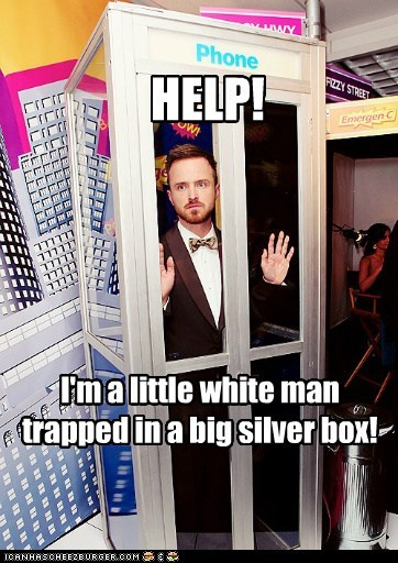 HELP! I'm a little white man trapped in a big silver box!