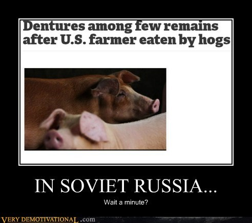 Soviet Russia,pig,eat people,america